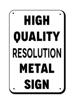 Metal Display Sign 8x12 Inch